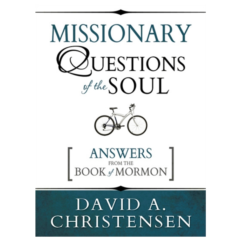 Book Of Mormon Quotes Missionary Questions Of The Soul In Book Of Mormon  Ldsbookstore