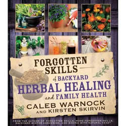 Lds preparedness books food storage gardening more forgotten skills of backyard herbal healing and family health forumfinder Choice Image