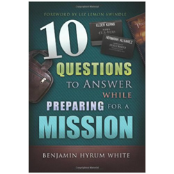 Lds missionary ebooks missionary reference books study helps 10 questions to answer while preparing for a mission ebook mission prep book mission fandeluxe Epub