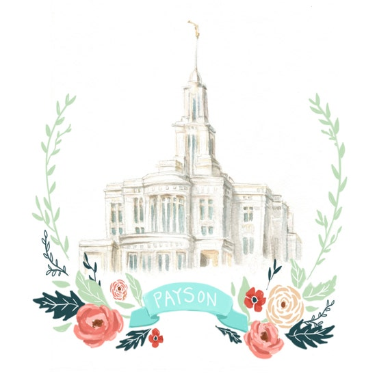Payson Watercolor Temple - Printable printable, salt lake watercolor, payson, payson temple, LDS, Latter Day Saint, Mormon, Temple, art, floral wreath, banner, painting, print