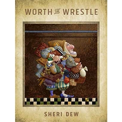 Worth the Wrestle Audio book worth the wrestle, sheri dew, sheri dew worth the wrestle