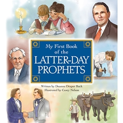 My First Book of the Latter-day Prophets lds childrens book, lds childrens gifts