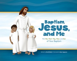 Baptism, Jesus, and Me lds baptism book, lds baptism gifts