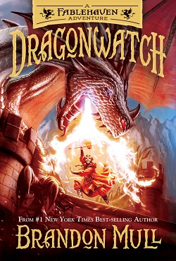 Dragonwatch: A Fablehaven Adventure dragonwatch, brandon mull