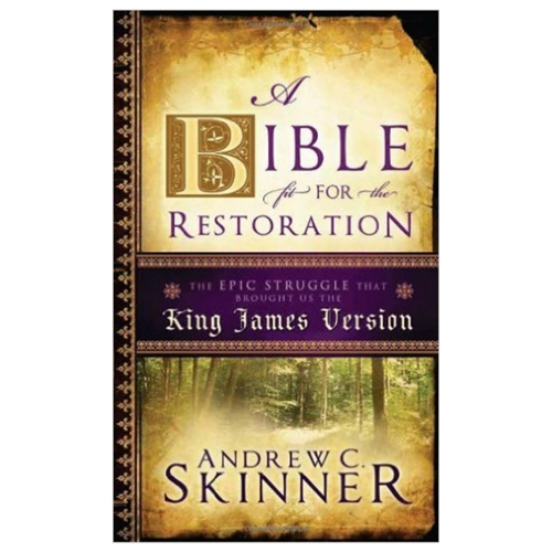 A Bible Fit For The Restoration In Religious