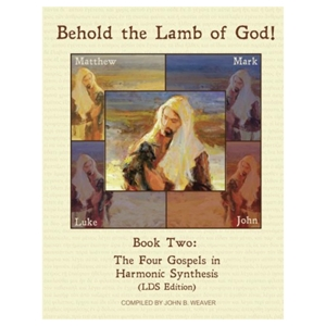 Behold the Lamb of God - Book 2