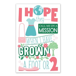 I Hope They Call Me On a Mission Poster (Sisters) i hope they call me on a mission poster, i hope they call me on a mission, lds primary poster, lds primary gifts, lds primary decor