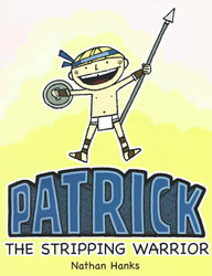 Patrick The Stripping Warrior
