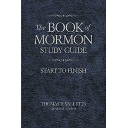 The Book of Mormon Study Guide: Start to Finish