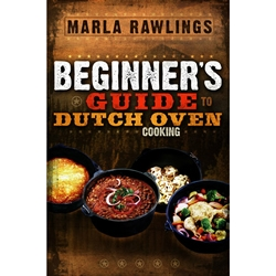 Beginners Guide to Dutch Oven Cooking