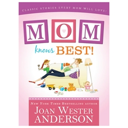 Mom Knows Best: Classic Stories Every Mom Will Love mom knows best