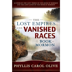 The Lost Empires and Vanished Races of the Book of Mormon - eBook lost empires, vanished races, book of mormon, the lost empires and vanished races ebook