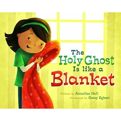 The Holy Ghost Is Like a Blanket - Hardcover