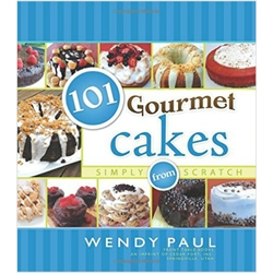 101 Gourmet Cakes Simply From Scratch