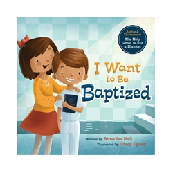 I Want to be Baptized - Hardcover