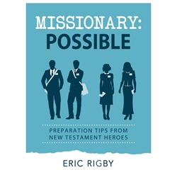 Missionary: Possible - eBook mission prep book, mission book, missionary book, missionary possible, missionary preparation, missionary possible