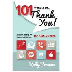 101 Ways To Say Thank You for Kids and Teens