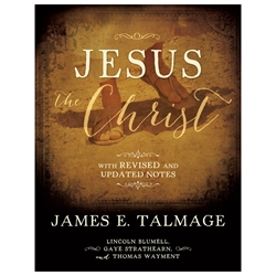 Jesus the Christ: Hardback with Revised and Updated Notes