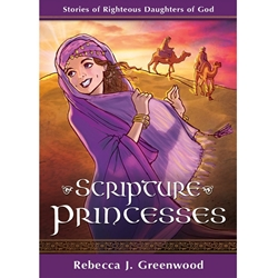 Scripture Princesses - eBook daughters of god, princesses, women in the scriptures