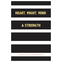 Heart, Might, Mind & Strength Journal