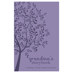 Grandmas Storybook: Wisdom, Wit, and Words of Advice