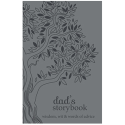 Dads Storybook: Wisdom, Wit, and Words of Advice