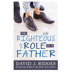 The Righteous Role of a Father - eBook