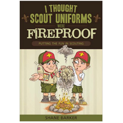 I Thought Scout Uniforms Were Fireproof - eBook