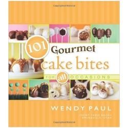 101 Gourmet Cake Bites for All Occasions