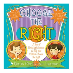 Choose the Right: FHE - eBook fhe book, family home evening book, family home evening ideas