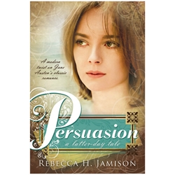 Persuasion: A Modern Twist on Jane Austens Classic Romance