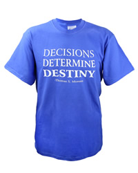 Decisions Determine Destiny T-Shirt