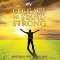 EFY 2010: Courage to Stand Strong CD