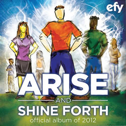 EFY 2012: Arise and Shine Forth CD