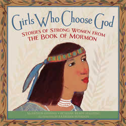 Girls Who Choose God - Book of Mormon