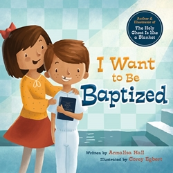 I Want to be Baptized - Board Book
