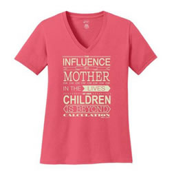 Influence of a Mother T-Shirt