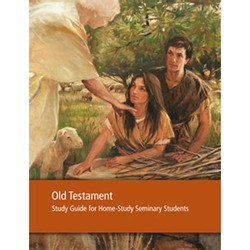 Old Testament Seminary Student Study Guide - New Version