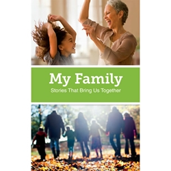 My Family Stories That Bring Us Together