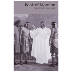Book of Mormon Class Member Study Guide