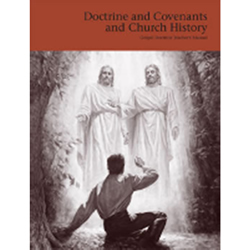 Doctrine and Covenants and Church History Gospel Doctrine Teachers Manual