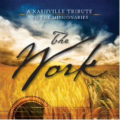 The Work: A Nashville Tribute to the Missionaries CD