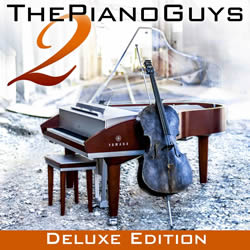 The Piano Guys 2 Deluxe Edition CD & DVD