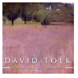 David Tolk: Solo Piano Hymns CD