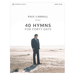40 Hymns for Forty Days by Paul Cardall - Songbook