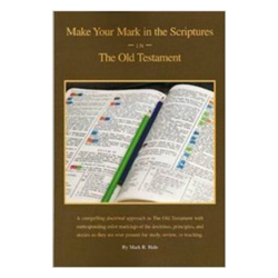 Old Testament - Make Your Mark in the Scriptures