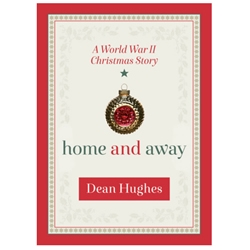 A World War II Christmas Story: Home and Away