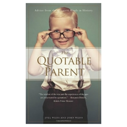 Quotable Parent - Advice From The Greatest Minds in History