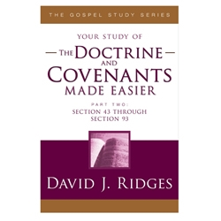 The Doctrine & Covenants Made Easier Part 2 - eBook doctrine and covenants, d&c, doctrine & covenants, made easier, david ridges, david j. ridges, ridges