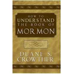 How to Understand the Book of Mormon - eBook book of mormon study aids, book of mormon books, book of mormon study books